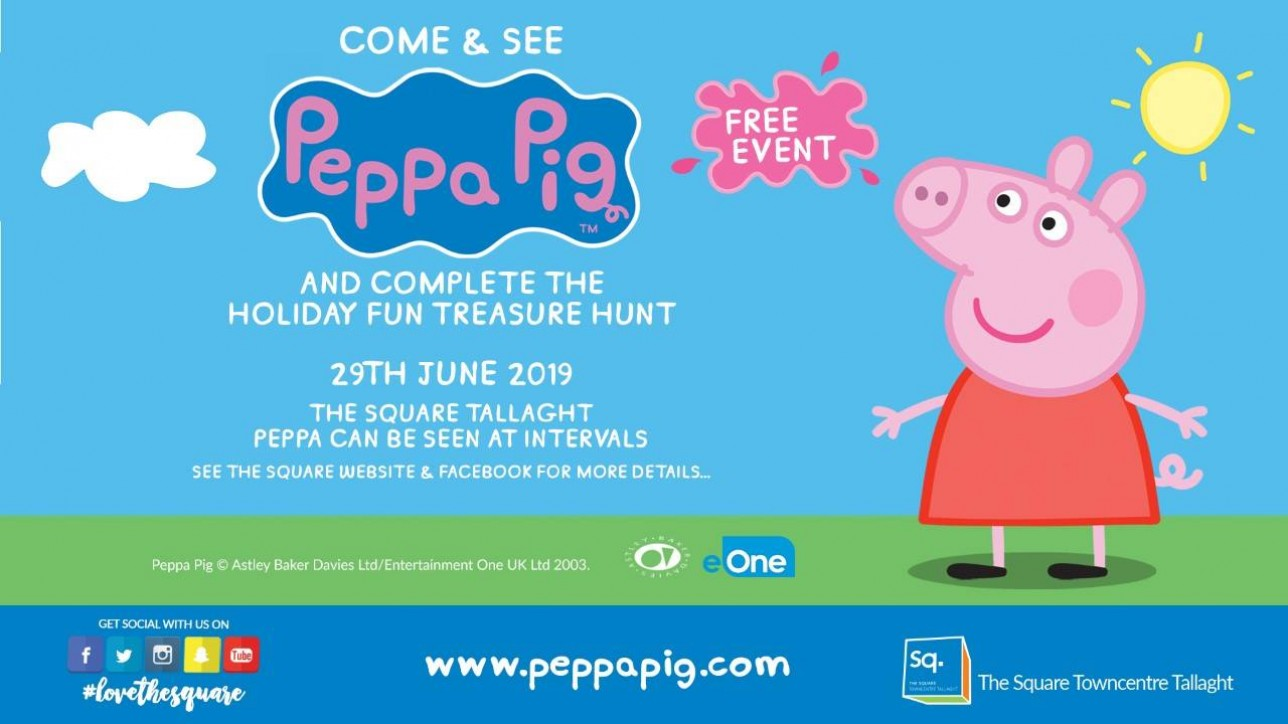 Come and see Peppa Pig here at The Square on the 29th June